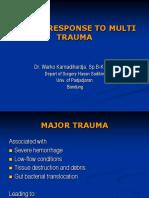 Stress Response to Multi Trauma
