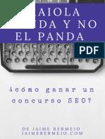 Raiola Manda y No El Panda. Como Ganar Un Concurso SEO