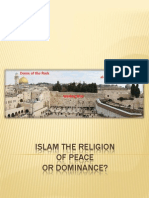 Islam the Religion of Peace or Dominance?