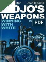 Wojos Weapons, Volume 2 Winning With White
