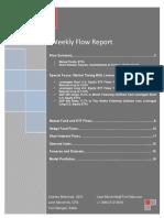 Weekly Flow Report