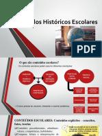 Conteúdos Históricos Escolares