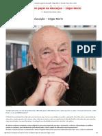 O Verdadeiro Papel Da Educação - Edgar Morin - Revista Prosa Verso e Arte