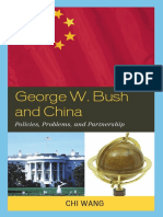 George W. Bush and China Policies, Problems, And Partnerships