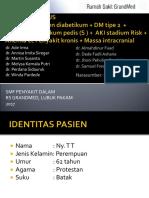 Laporan Kasus Dokter Jaga RS Grandmed - Sepsis ec Gangren diabetikum + DM tipe 2  + Gangren diabetikum pedis (S ) +  AKI stadium Risk + Anemia ec Penyakit kronis + Massa intracranial