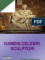 oamenicelebri.sculptori