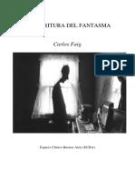 La Escritura Del Fantasma por Carlos Faig