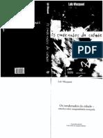 WACQUANT, Loïc. Os condenados da cidade.pdf