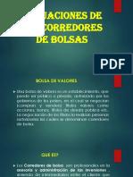 11. Actuaciones de Los Corredores de Bolsas