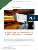 Un Paseo Por Los Museos de Seúl_ Historia y Experiencias Interactivas _
