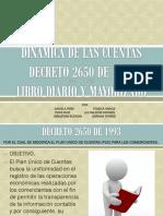 Dinamica de Las Cuentas y Decreto 2650 y Libro Mayor y Diario