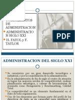 Administración siglo xxi; Taylor y Fayol