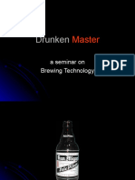 Drunken Master - A Seminar on Brewing Technology
