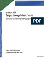 Dr.-ing. Werner Fuchs EN1992-4 Design of Fastenings for Use in Concrete