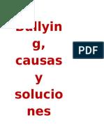 111709022-Bullying-causas-y-soluciones-INFORME.docx