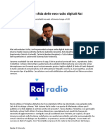 Direttore Generale Rai La Bella (e Giusta) Sfida Delle Neo Radio Digitali Rai
