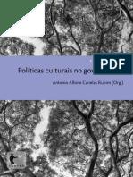 Antonio a. C. Rubim - Políticas Culturais No Governo Lula