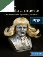 Credito a Muerte La Descomposicion Del Capitalismo y Sus Criticos - Anselm Jappe