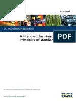 BS 0-2011 - A Standard for Standards - Principles of Standardization.pdf