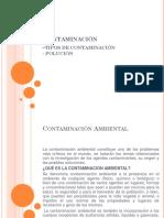 Semana 2- CONTAMINACIÓN( Tipos y Polución)