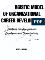 A Synergistic Model of Organizational Career Development Kerry Bernes