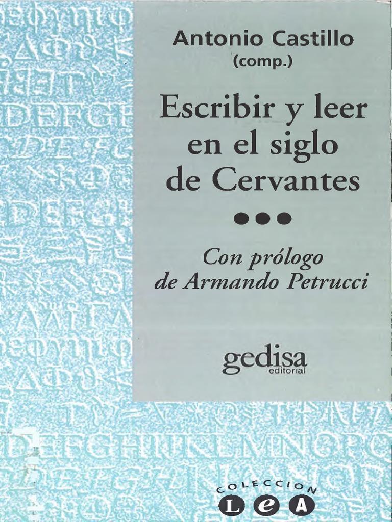 Castillo comp - Escribir y leer en el siglo de Cervantes.pdf 6dfd023dc09