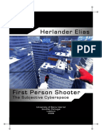 Herlander Elias-First Person Shooter_ The Subjective Cyberspace.pdf