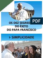 Os Dez Segredos Do Exito Do Papa Francisco