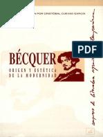 Becquer Origen y Estetica de La Modernidad Actas Del Vii Congreso de Literatura Espanola Contemporanea Universidad de Malaga 9-10-11 y 12 de Noviembre de 1993