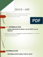 Osce, Seace y Mef