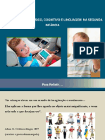 Desenvolvimento Infantil Aula 04 Segunda Infância Desenvolvimento Físico