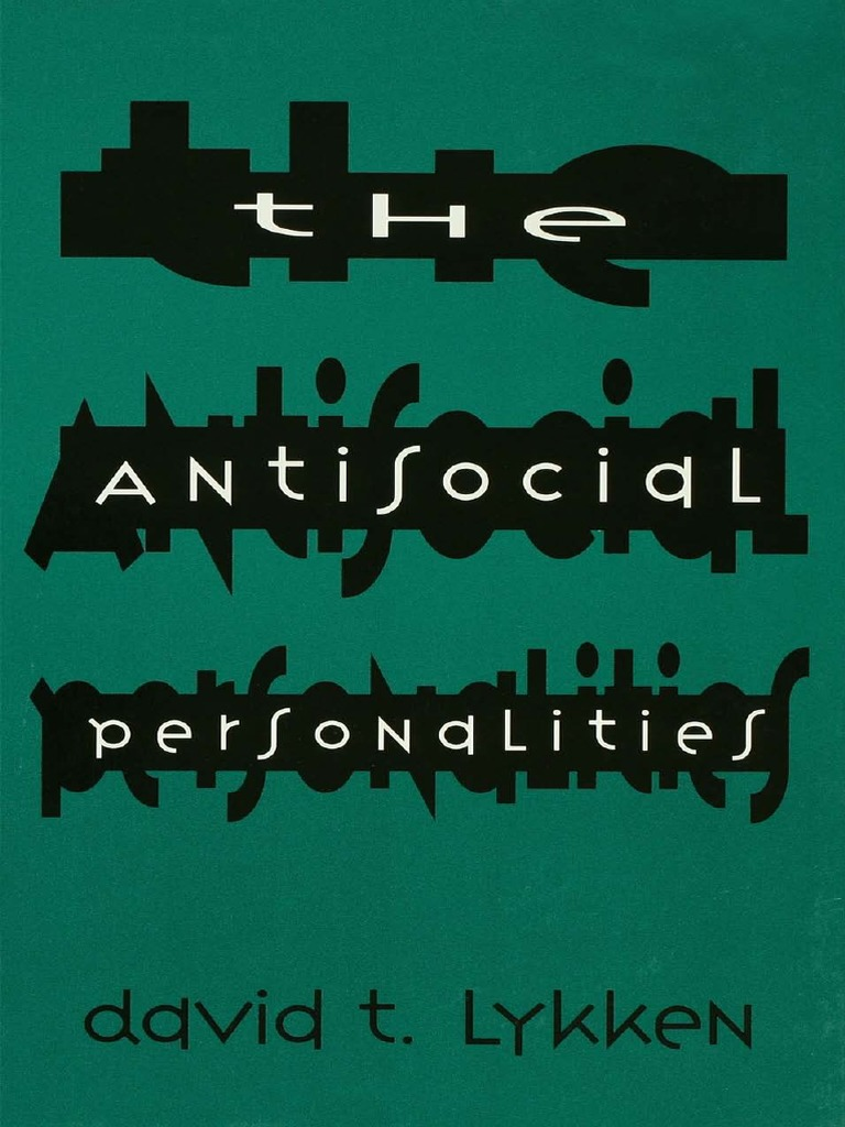 David T  Lykken-The Antisocial Personalities-Psychology