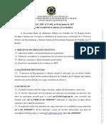 Edital PRT15!02!2017 Primeiro Processo Seletivo Recrutamento Selecao Interna