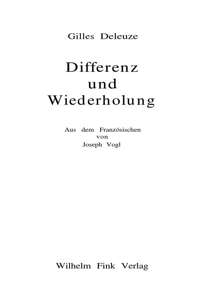 Gilles Deleuze-Differenz und Wiederholung.-Fink (Wilhelm) (1997).pdf