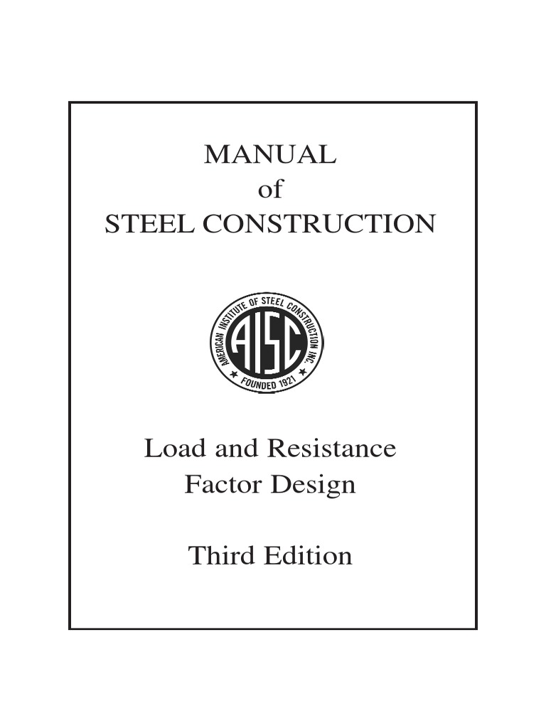 LRFD Manual of Steel Construction - Third Edition. Table of Contents |  Structural Steel | Beam (Structure)