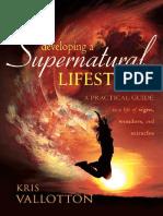 Khris Vallotton Developing a Supernatural Lifestyle