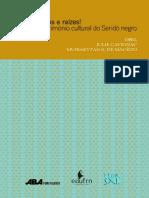 CAVIGNAC e MACEDO. Tronco, ramos e raízes! História e patrimonio cultural do Seridó negro.pdf