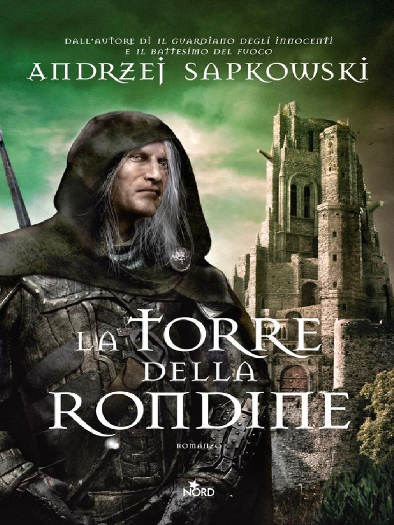 una grande varietà di modelli nuovo stile di vita ufficiale più votato La Torre Della Rondine - Andrzej Sapkowski   Nature