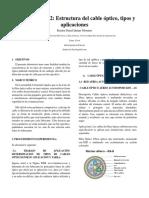 Estructura del cable óptico, tipos y aplicaciones