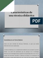 Características de Una Técnica Didáctica