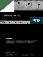 Supere El NO