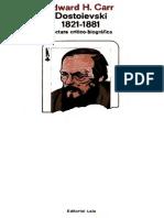 Edward H. Carr - Dostoievski 1821-1881