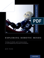 Tani, Jun-Exploring Robotic Minds _ Actions, Symbols, And Consciousness as Self-Organizing Dynamic Phenomena-Oxford University Press (2016)