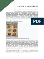 Historicidad y Origen de La Resurrección de Jesús