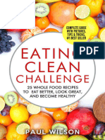 Eating Clean Challenge - 25 Whole Food Recipes to Eat Better, Look Great and Become Healthy (2016)