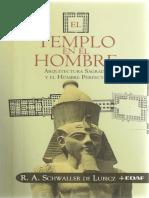 SCHWALLER de LUBICZ, R. 2007. El Templo en El Hombre. Arquitectura Sagrada y El Hombre Perfecto