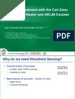 Wavefront Treatment with the Carl Zeiss Meditec CRS-Master & MEL80 Excimer Laser