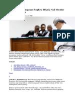 Kasus Suap Penanganan Sengketa Pilkada Akil Mochtar Yang Menggurita