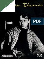 THOMAS, Dylan - 1952 - Poemas completos.epub