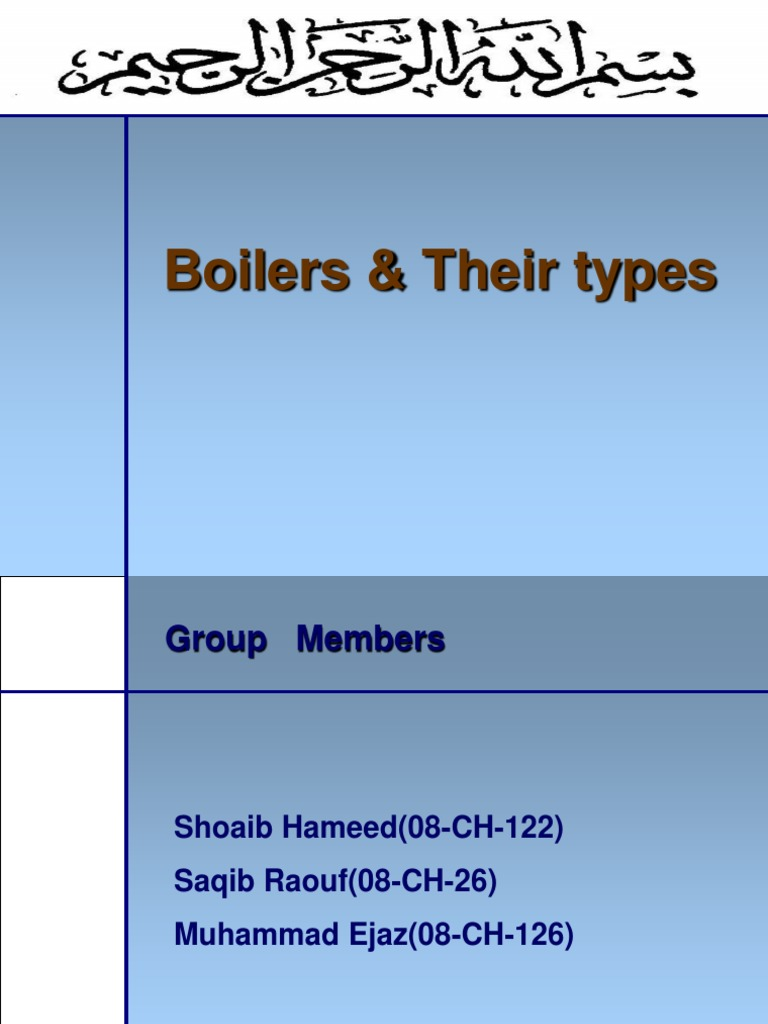 Boilers and Their Types | Boiler | Steam